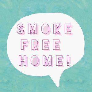 Other - Smoke Free Home!